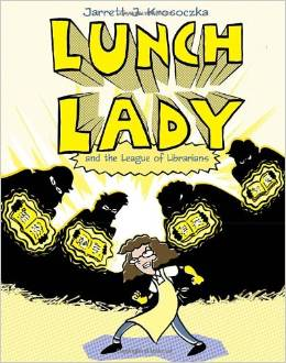 book cover: lunch lady and the league of librarians