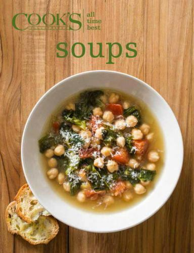 Cooks' Illustrated All Time Best Soups