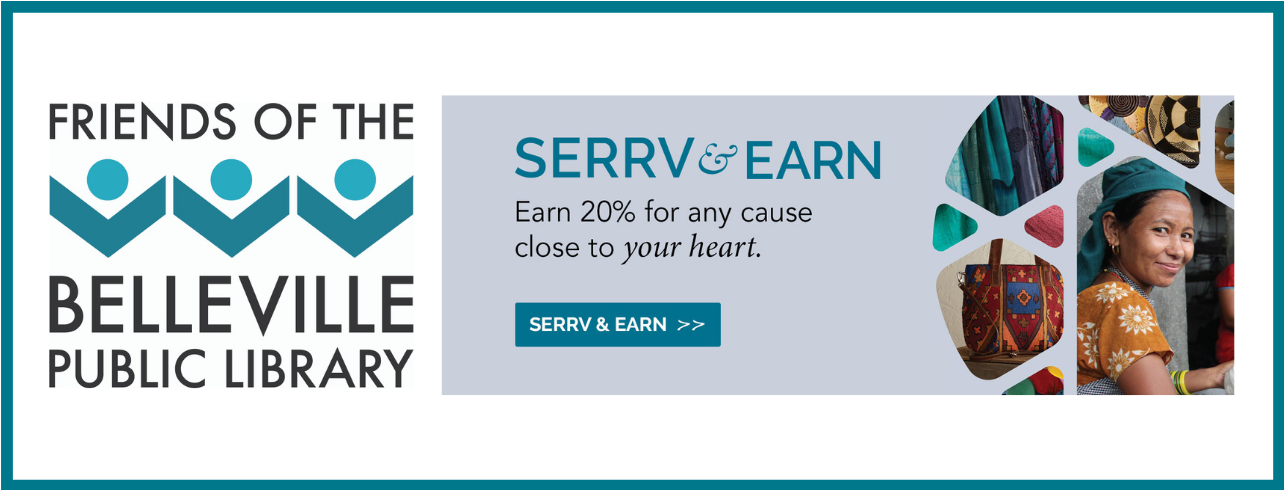 Serrv & Earn 20% for the Friends of the Belleville Public Library