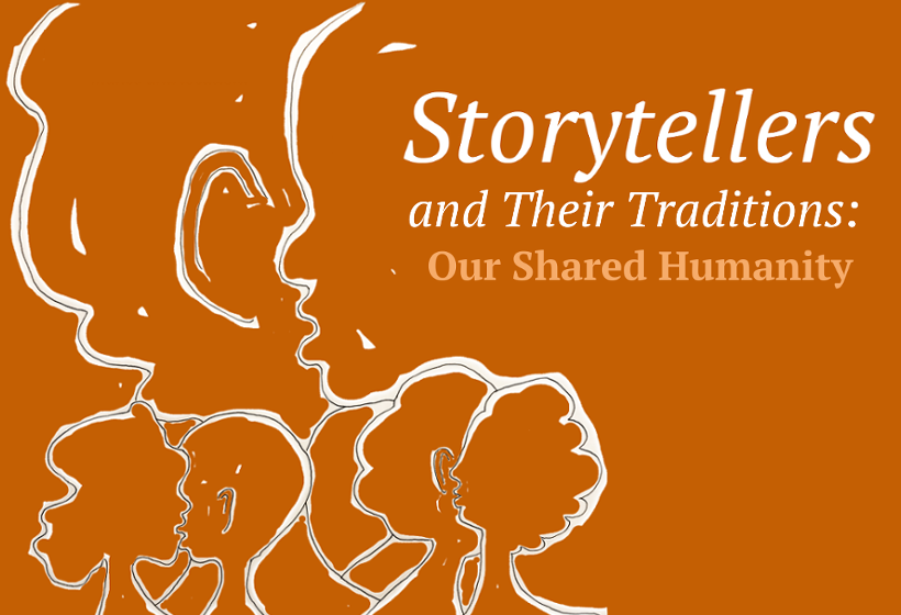 Storytellers and their traditions: our shared humanity