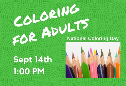 National Coloring Day : Friday, Sept 14!  1:00 pm