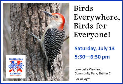 Birds Everywhere, Saturday, July 13, 2019 at 5:30 pm at Lake Belle View and Community Park