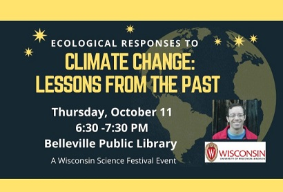 Ecological Responses to Climate Change: Lessons from the Past, October 11 at 6:30 pm