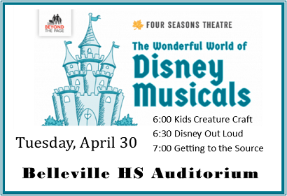 Wonderful World of Disney Musicals, Tuesday, April 30, 6:00 - 7:30 pm at the Belleville High School Auditorium
