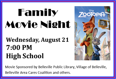 Family Movie Night Wednesday, August 21 at 7 pm, Belleville High School