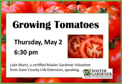Growing Tomatoes Thursday, May 2, 2019 at 6:30 pm