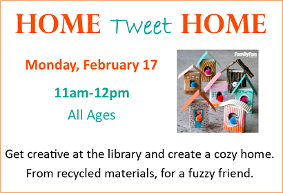 Home Tweet Home Monday, February 17, 2020 at 11 am, all ages