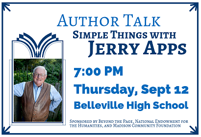 Author Talk Simple Things with Jerry Apps, Thursday, September 12, 2019 at 7:00 pm, Belleville High School, 635 W. Church St