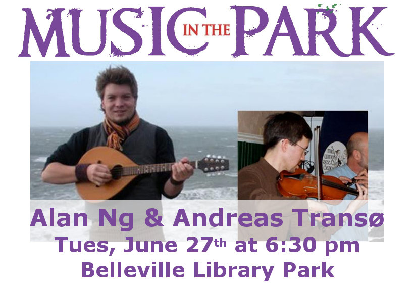 Music in the Park: Alan Ng and Andreas Transo Tuesday June 27th from 6:30-8:00 pm in Belleville Library Park