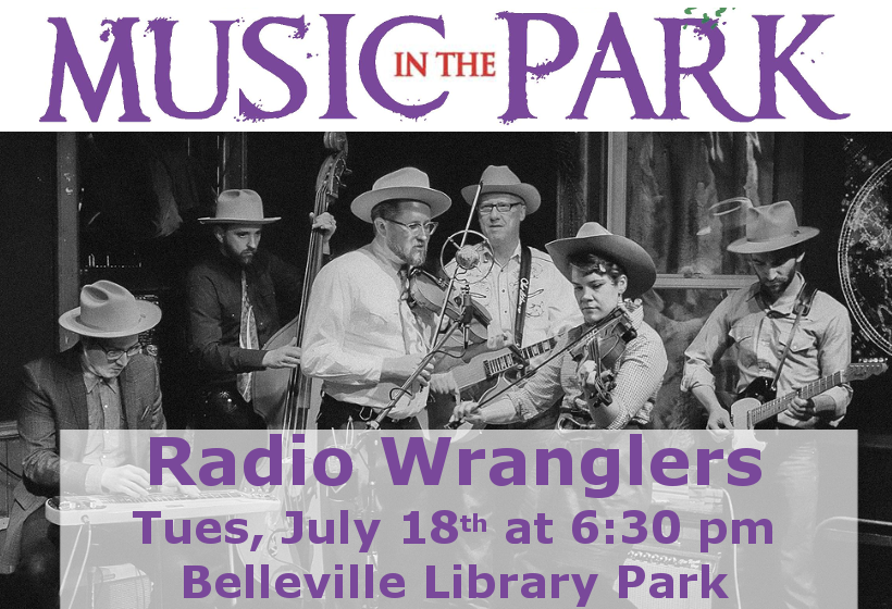 Music in the Park: Radio Wranglers Tuesday July 18th from 6:30-8:00 pm in Belleville Library Park