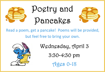 Poetry and Pancakes, Wednesday, April 3, 2019 at 3:30 pm
