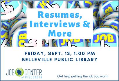 Resumes, Interviews & More. Friday, September 13 at 1:00 pm