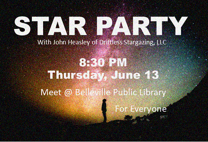 Star Party, June 13, 2019 at 8:30 pm, meet at library