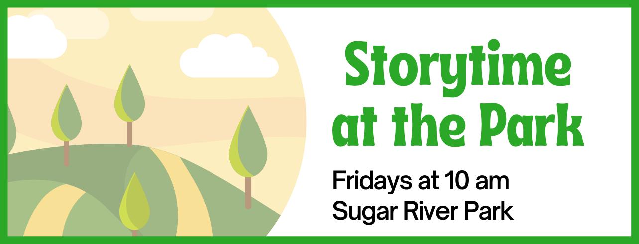 Storytime in the Park, Sugar River Park shelter, Fridays in September and October at 10 am