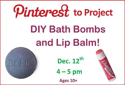 DIY Bath Bombs and Lip Balm Wednesday, Dec 12 at 4:00 pm