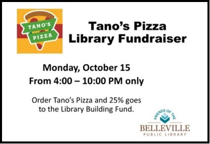 Tano's Pizza Library Fundraiser Monday, October 15, 4:00- 10:00 pm (Belleville Only)