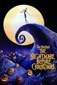 Movie:  The Nightmare Before Chistmas