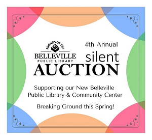 Friends of the Belleville Public Library 4th Annual Silent Auction is POSTPONED
