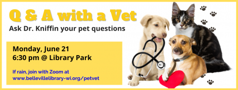 Q & A with a Vet, 6:30 pm on Monday, June 21 at Library Park (rain rate June 30)
