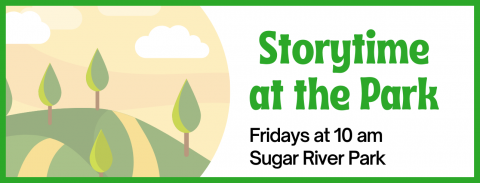 Storytime in the Sugar River Park, Fridays April 9 - May 7, 2021 at 10 am