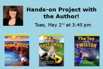 Hands-on project with author Gillian King-Cargile Tuesday May 2nd at 3:45 pm
