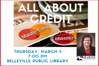 All About Credit, Thursday, March 5, 2020 at 7:00 pm at Belleville Public Library