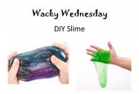 Wacky Wednesday  DIY Slime