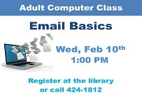 Adult computer class email basics Wednesday February 10th at 1:00 PM Registration is required