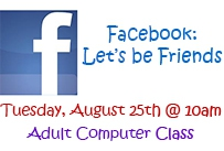 facebook let's be friends Tuesday August 25th at 10am adult computer class