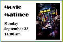 Movie Matinee on Monday, September 23, 2019 at 11:00 am
