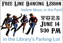 Free Line Dancing Lesson before Music in the Park Tuesday June 14th at 5:30 PM in the Library's parking lot