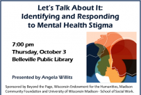 Let's Talk About It:  Identifying and Responding to Mental Health Stigma - October 3, 7:00 pm, Belleville Public Library