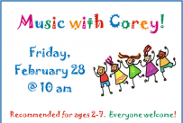 Music with Corey, Friday, February 28, 2020 at 10 am