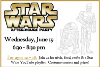 Star Wars After Hours Party, Wednesday, June 19, 2019 from 6:30 -8:30 pm