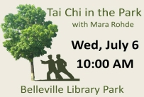 Tai Chi in the Park with Mara Rohde Wednesday July 6 at 10:00 AM in Belleville Library Park