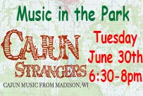 Music in the Park Cajun Strangers Tuesday June 30th 6:30-8pm