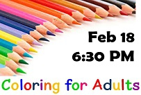 Coloring for adults February 18th at 6:30 PM