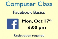 Computer Class Facebook Basics Monday October 17th at 6:00 pm Registration required