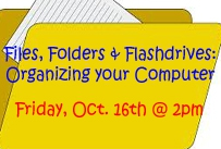 files folders and flashdrives organizing your computer friday october 16th at 2pm