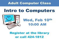 Adult computer class introduction to computers Wednesday February 10th at 10:00 AM Call 608-424-1812 to register