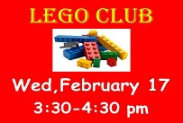 Lego Club Wednesday February 17th from 3:30-4:30 PM