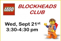Lego Blockheads Club Wednesday September 21st from 3:30-4:30 pm