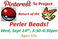 Pinterest to Project Return of the Perler Beads Wednesday September 14th 3:30-4:30 pm Ages 10 and up