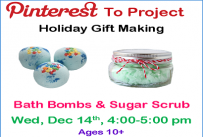 Pinterest to Project Holiday Gift Making Bath Bombs and Sugar Scrub Wednesday December 14th from 4:00-5:00 pm Ages 10 and up