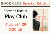 Book Club Special Edition Forward Theater Play Club Thursday January 26th at 6:30 pm
