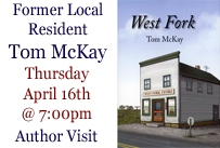 former local resident Tom Mckay Author visit with book cover of West Fork
