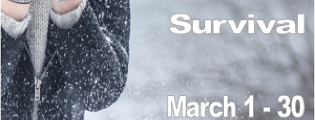Last Days of Winter Survival March 1-30 Adult Winter Reading Program